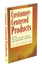 Customer-Centered Products